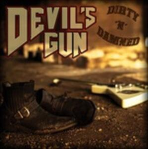 Dirty'n'damned - Vinile LP di Devil's Gun