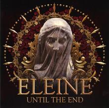 Until the End (Limited Edition) - Vinile LP di Eleine
