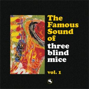 The Famous Sound of Three Blind Mice vol.1 - Vinile LP