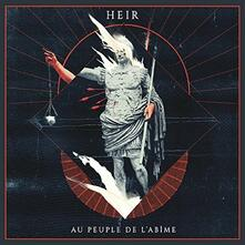Au peuple de l'Abime (Limited Edition) - Vinile LP di Heir