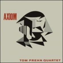 Axiom - Vinile LP di Tom Prehn