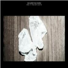 What If They Both Could Fly - Vinile LP di Evan Parker,Joe McPhee