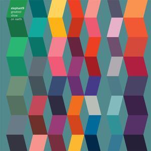 Greatest Show on Earth - Vinile LP di Elephant9