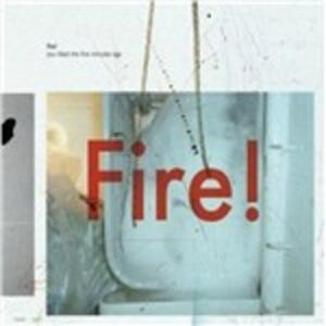 You Liked Me Five Minutes Ago - Vinile LP di Fire