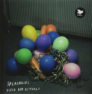 Field Day Rituals - Vinile LP di Splashgirl