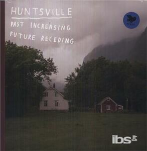 Past Increasing Future - Vinile LP di Huntsville