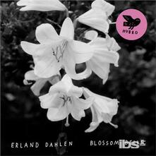 Blossom Bells - Vinile LP di Erland Dahlen