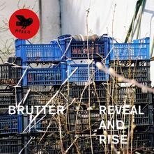 Reveal and Rise - Vinile LP di Brutter