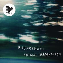 Animal Imagination - Vinile LP di Phonophani
