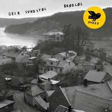 Brodlos - Vinile LP di Geir Sundstol