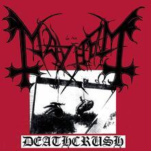 Deathcrush - CD Audio Singolo di Mayhem