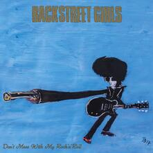Don't Mess With my Rock'n'Roll - Vinile LP di Backstreet Girls