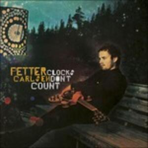 Clocks Don't Count - Vinile LP di Petter Carlsen