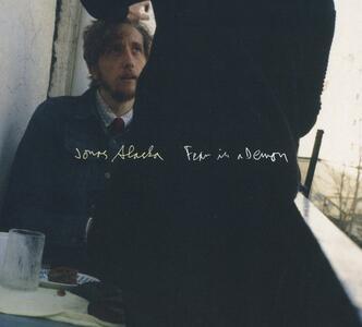Fear Is a Demon - Vinile LP di Jonas Alaska