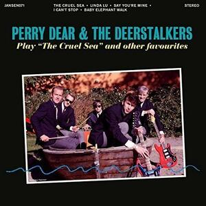 Dear Perry & the Deerstalkers - Play the Cruel Sea and Other F - Vinile 7''