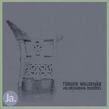 No Offending Borders - Vinile LP di Torgeir Waldemar