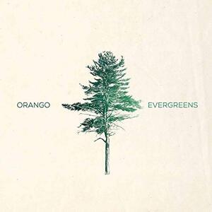 Evergreens - Vinile LP di Orango