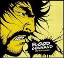 Hand Us the Alpha Male! - Vinile LP di Blood Command