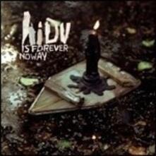 Is Forever No Way - Vinile LP di Hope I Die Virgin