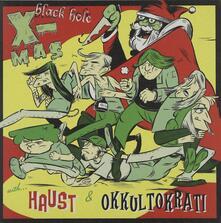 Haust - Okkultokrati - Black Hole X-Mas - Vinile 7''