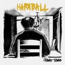 Haraball - Frowns Vs. Downs - Vinile 7''