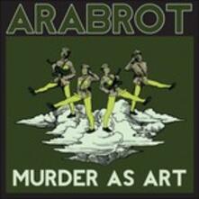 Murder as Art Ep - Vinile 7'' di Arabrot