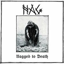 Nagged to Death - Vinile LP di Nag