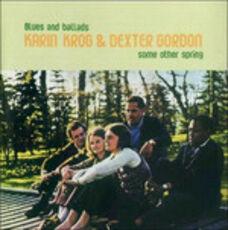 CD Some Other Spring Dexter Gordon Karin Krog