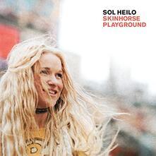 Skinhorse Playground - Vinile LP di Sol Heilo