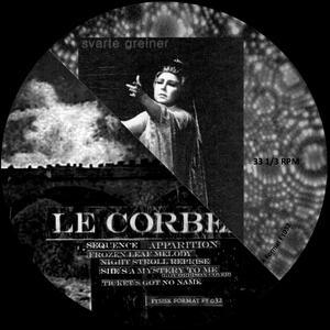 Svarte Greiner- Le Corbeau - Split - Vinile LP