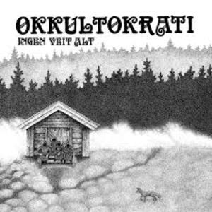 Okkultokrati - Ingen Veit Alt - Vinile 7''