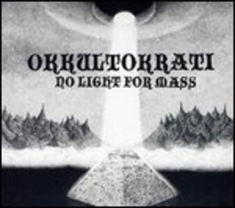 No Light for Mass - Vinile LP di Okkultokrati