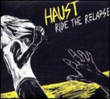 Ride the Relapse - Vinile LP di Haust