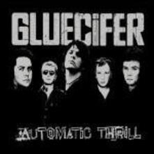 Automatic Thrill - Vinile LP di Gluecifer