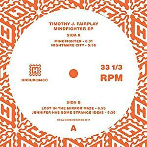 Mindfighter Ep - Vinile 7'' di Timothy J. Fairplay