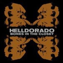 Bones in the Closet - Vinile LP di Helldorado