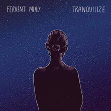 Tranquilize - Vinile LP di Fervent Mind