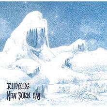 New Born Day - Vinile LP di Ruphus