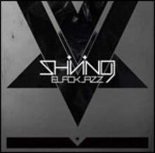 Blackjazz - CD Audio di Shining