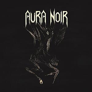 Aura Noire - Vinile 7'' di Aura Noir