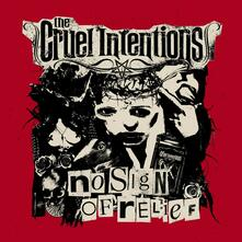No Sign of Relief - Vinile LP di Cruel Intentions