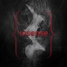 Burn in Beautiful Fire - CD Audio di Insense