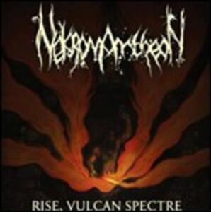 Rise, Vulcan Spectre - Vinile LP di Nekromantheon