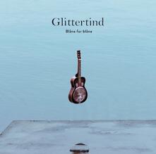 Blane for Blane - Vinile LP di Glittertind