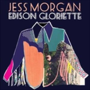 Edison Gloriette - Vinile LP di Jess Morgan