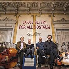 La Oss Bli Fri for All Nostalgi - Vinile LP di Delillos