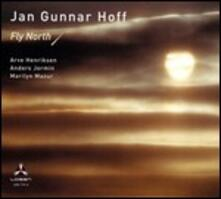 Fly North! - Vinile LP di Jan Gunnar Hoff