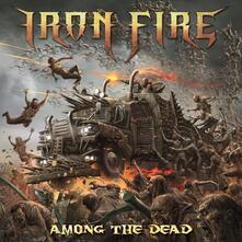 Among the Dead - Vinile LP di Iron Fire