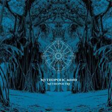 Mythopoetry - Vinile LP di Mythopoeic Mind