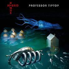 Hybrid Hymns - Vinile LP di Professor Tip Top